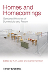 Homes and Homecomings: Gendered Histories of Domesticity and Return  (1444336509) cover image