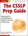 The CSSLP Prep Guide: Mastering the Certified Secure Software Lifecycle Professional (047046190X) cover image