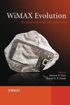 WiMAX Evolution: Emerging Technologies and Applications (047069680X) cover image
