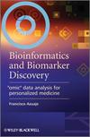 Bioinformatics and Biomarker Discovery: