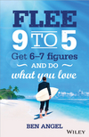 Flee 9-5: Get 6 - 7 Figures and Do What You Love (073030700X) cover image