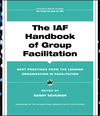 The IAF Handbook of Group Facilitation: Best Practices from the Leading Organization in Facilitation (078797160X) cover image