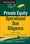Private Equity Operational Due Diligence: Tools to Evaluate Liquidity, Valuation, and Documentation, + Website (111811390X) cover image