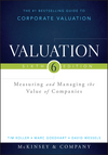 Valuation: Measuring and Managing the Value of Companies, + Website, 6th Edition (111887370X) cover image