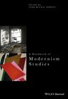 A Handbook of Modernism Studies (111912140X) cover image