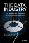 thumbnail image: The Data Industry: The Business and Economics of Information...