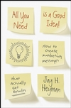 All You Need is a Good Idea!: How to Create Marketing Messages that Actually Get Results (0470237910) cover image