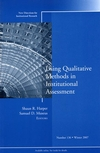 Using Qualitative Methods in Institutional Assessment: New Directions for Institutional Research, Number 136 (0470283610) cover image
