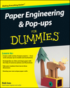 Paper Engineering and Pop-ups For Dummies (0470480610) cover image