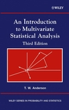An Introduction to Multivariate Statistical Analysis, 3rd Edition (0471360910) cover image