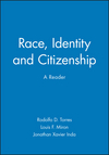 Race, Identity and Citizenship: A Reader (0631210210) cover image