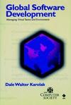 Global Software Development: Managing Virtual Teams and Environments (0818687010) cover image