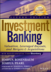 Investment Banking: Valuation, Leveraged Buyouts, and Mergers and Acquisitions, 2nd Edition (1118656210) cover image