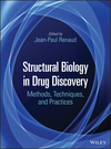 thumbnail image: Structural Biology in Drug Discovery: Methods, Techniques, and Practices
