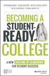 Becoming a Student-Ready College: A New Culture of Leadership for Student Success (1119119510) cover image