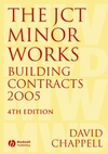 The JCT Minor Works Building Contracts 2005, 4th Edition (1405152710) cover image