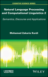 Natural Language Processing and Computational Linguistics 2: Semantics, Discourse and Applications (1848219210) cover image