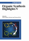 Organic Synthesis Highlights V (3527306110) cover image