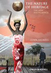 The Nature of Heritage: The New South Africa (0470670711) cover image