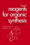 Fiesers' Reagents for Organic Synthesis, Collective Index for Volumes 1 - 22 (0471429511) cover image