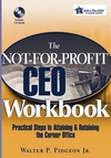 The Not-for-Profit CEO Workbook: Practical Steps to Attaining & Retaining the Corner Office (0471768111) cover image