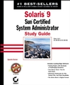 Solaris 9 Sun Certified System Administrator Study Guide: Parts I and II CX-310-014 and CX-310-015 (0782141811) cover image