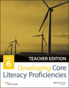 Developing Core Literacy Proficiencies, Grade 6, Teacher Edition (1119192811) cover image