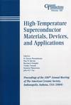 High-Temperature Superconductor Materials, Devices, and Applications: Proceedings of the 106th Annual Meeting of The American Ceramic Society, Indianapolis, Indiana, USA 2004, Ceramic Transactions, Volume 160  (1574981811) cover image