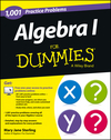 Algebra I: 1,001 Practice Problems For Dummies (+ Free Online Practice) (1118446712) cover image