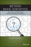 thumbnail image: Beyond Basic Statistics: Tips, Tricks, and Techniques Every...