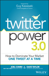 Twitter Power 3.0: How to Dominate Your Market One Tweet at a Time (1119021812) cover image