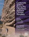 Carbonate Systems During the Olicocene-Miocene Climatic Transition (Special Publication 42 of the IAS) (1444337912) cover image