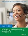 70-688 Managing and Maintaining Windows 8 (EHEP002612) cover image