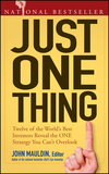 Just One Thing: Twelve of the World's Best Investors Reveal the One Strategy You Can't Overlook (0470081813) cover image