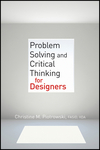 Problem Solving and Critical Thinking for Designers (0470536713) cover image