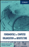 Fundamentals of Computer Organization and Architecture (0471467413) cover image