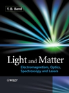 thumbnail image: Light and Matter Electromagnetism Optics Spectroscopy and Lasers