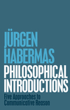 Philosophical Introductions: Five Approaches to Communicative Reason (1509506713) cover image