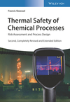 thumbnail image: Thermal Safety of Chemical Processes: Risk Assessment and Process Design, 2nd Edition
