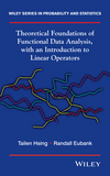 thumbnail image: Theoretical Foundations of Functional Data Analysis, with an Introduction to Linear Operators