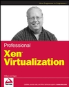 Professional Xen Virtualization (0470138114) cover image