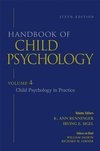 Handbook of Child Psychology, Volume 4, Child Psychology in Practice, 6th Edition (0471272914) cover image