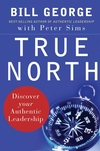 True North: Discover Your Authentic Leadership (0787987514) cover image