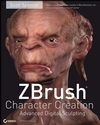 ZBrush Character Creation: Advanced Digital Sculpting (1118099214) cover image