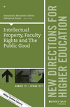 Intellectual Property, Faculty Rights and the Public Good: New Directions for Higher Education, Number 177 (1119377714) cover image