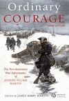 Ordinary Courage: The Revolutionary War Adventures of Joseph Plumb Martin, 3rd Edition (1444358014) cover image