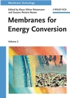 Membrane Technology, Volume 2: Membranes for Energy Conversion (3527314814) cover image