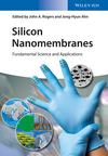 Silicon Nanomembranes: Fundamental Science and Applications (3527338314) cover image