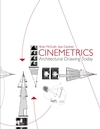 Cinemetrics: Architectural Drawing Today (0470026715) cover image