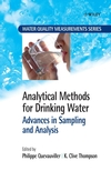 Analytical Methods for Drinking Water: Advances in Sampling and Analysis (0470094915) cover image